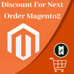 discount for next order in magento 2
